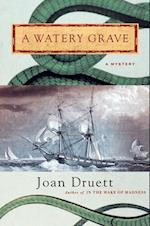 Watery Grave af Joan Druett