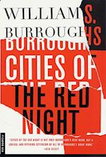 Cities of the Red Night af William S. Burroughs