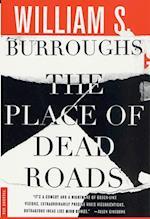 Place of Dead Roads af William S. Burroughs