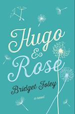 Hugo & Rose af Bridget Foley