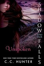 Unspoken (Shadow Falls After Dark)