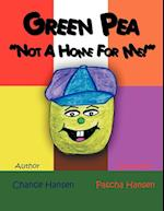 Green Pea, Not a Home for Me af Chance Hansen