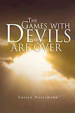 The Games With Devils Are over