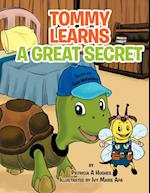 Tommy Learns a Great Secret af Patricia A. Hughes