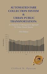 Automated Fare Collection System & Urban Public Transportation