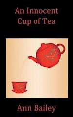 An Innocent Cup of Tea