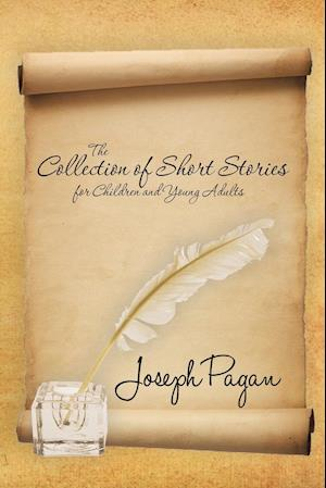 The Collection of Short Stories for Children and Young Adults