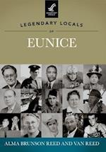Legendary Locals of Eunice af Alma Brunson Reed, Van Reed