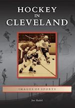 Hockey in Cleveland (Images of Sports)