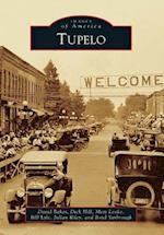 Tupelo (Images of America Arcadia Publishing)