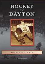 Hockey in Dayton (Images of Sports)
