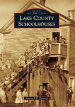 Lake County Schoolhouses (IMAGES OF AMERICA SERIES)