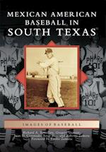 Mexican American Baseball in South Texas
