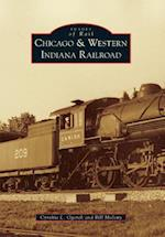 Chicago & Western Indiana Railroad (Images of Rail)