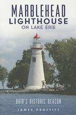 Marblehead Lighthouse on Lake Erie (Landmarks)
