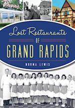 Lost Restaurants of Grand Rapids