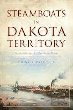Steamboats in Dakota Territory (Transportation)