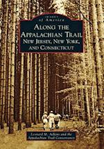 Along the Appalachian Trail (Images of America)