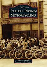 Capital Region Motorcycling (Images of America)