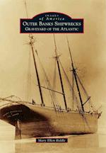 Outer Banks Shipwrecks (Images of America)