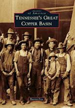 Tennessee's Great Copper Basin (Images of America)