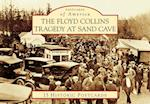 The Floyd Collins Tragedy at Sand Cave (Postcards of America)