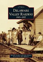 Delaware Valley Railway 1901-1937 (Images of Rail)