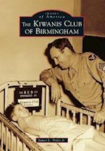 The Kiwanis Club of Birmingham af James L. Noles
