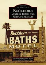 Buckhorn Mineral Baths and Wildlife Museum (Images of America)