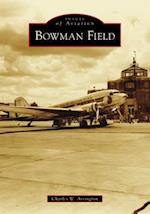 Bowman Field (Images of Aviation)