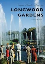 Longwood Gardens (Images of Modern America)