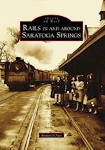 Rails in and Around Saratoga Springs (Images of Rail)