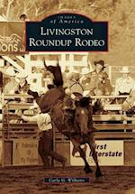 Livingston Roundup Rodeo (Images of America)