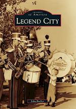 Legend City (IMAGES OF AMERICA SERIES)