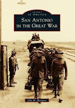 San Antonio in the Great War (Images of America)