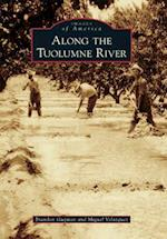 Along the Tuolumne River (Images of America)