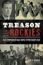 Treason in the Rockies (Military)