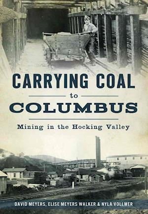 Bog, paperback Carrying Coal to Columbus af David Meyers