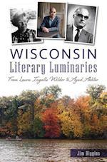 Wisconsin Literary Luminaries