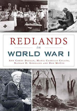 Bog, paperback Redlands in World War I af Ann Cordy Deegan