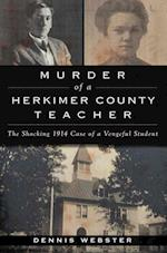 Murder of a Herkimer County Teacher (True Crime)