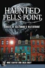Haunted Fells Point (Haunted America)