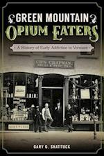 Green Mountain Opium Eaters