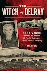 The Witch of Delray (True Crime)