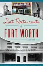 Lost Restaurants of Fort Worth (American Palate)