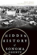 Hidden History of Sonoma County (Hidden History)