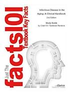 e-Study Guide for Infectious Disease in the Aging: A Clinical Handbook, textbook by Thomas Yoshikawa (Editor)
