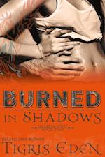 Burned In Shadows af Tigris Eden