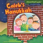 Caleb's Hanukkah (Cloverleaf Books TM Fall and Winter Holidays)