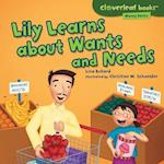Lily Learns About Wants and Needs (Cloverleaf Books Money Basics)